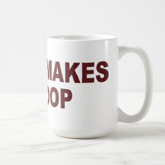 Coffee Makes Me Poop - Mug / Cup