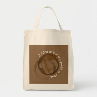 Coffee Makes The Geeks Go Round Tote Bags