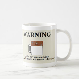 Coffee may contain sharks and pygmies mugs