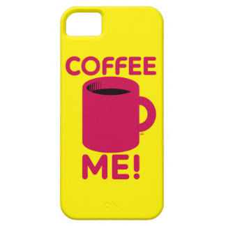 Coffee Me iPhone 5 Cases