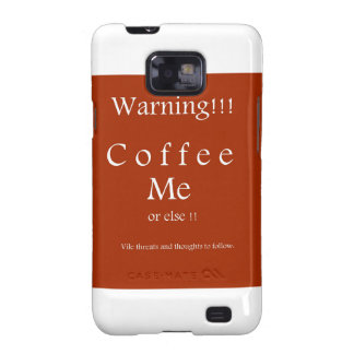 Coffee Me ! Humor Gifts by Sharles Galaxy SII Cover