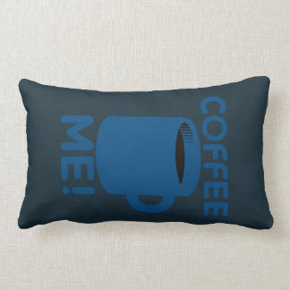 Coffee Me Throw Pillow