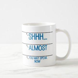 Coffee Measuring Cup: You May Speak Now Mug
