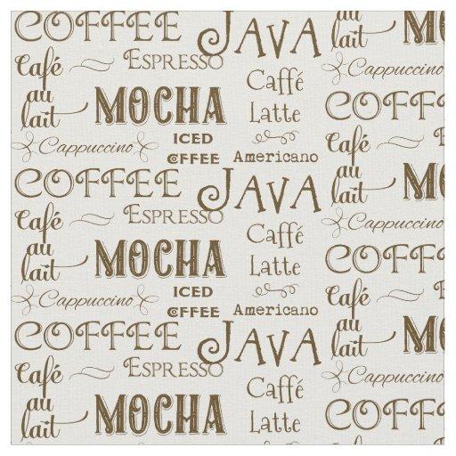 Coffee Mocha Espresso Cafe Latte Drink Names Fabric