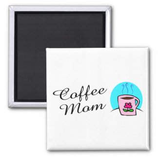 Coffee Mom 2 Inch Square Magnet