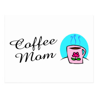Coffee Mom Postcard
