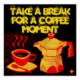 COFFEE MOMENT /Red Yellow Coffee Cup and Coffeepot Poster