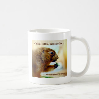 Coffee more coffee coffee mug