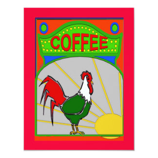 "Coffee Morning Sun Shine Rooster 4.25"" X 5.5"" Invitation Card"