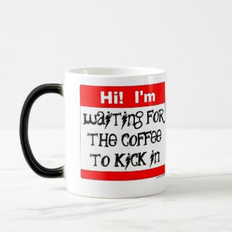 Coffee Kick-In Cup/Mug