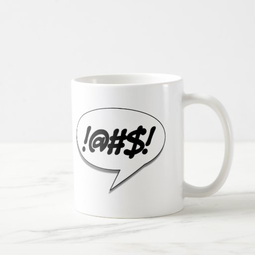 !@#$! COFFEE MUG
