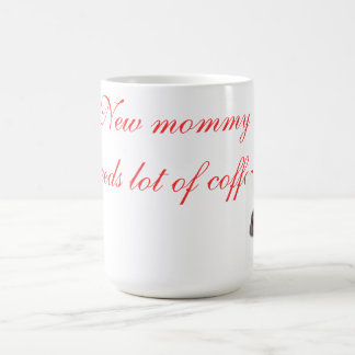 Coffee mug for a new mommy