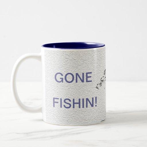 coffee mug  GONE FISHIN / fishing