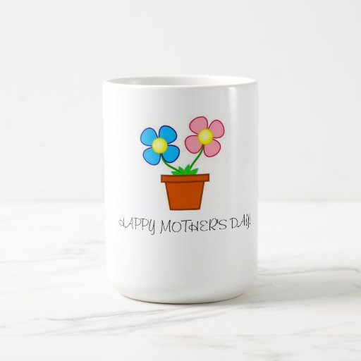 COFFEE MUG(HAPPY MOTHER'S DAY)