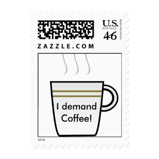 Coffee Mug, I demand Coffee! Stamp