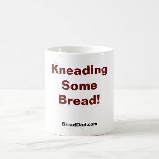 Coffee Mug - Kneading Some Bread