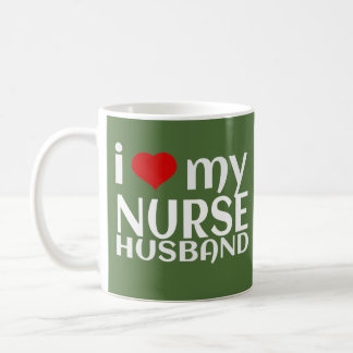 Coffee Mug Male Wife Gift I Love My Nurse Husband