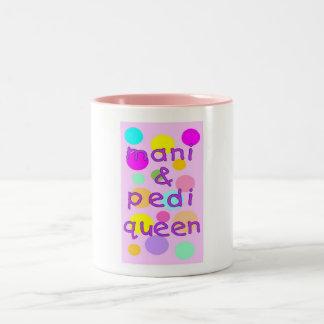 COFFEE MUG - MANI & PEDI QUEEN