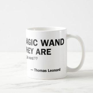 Coffee mug - 'People who wait for a magic...'