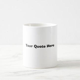 Coffee Mug Quote Template