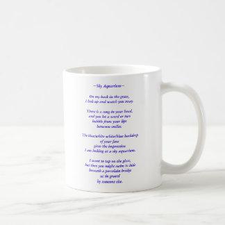 "Coffee Mug W/ my Poem ""Sky Aquarium"" on it"