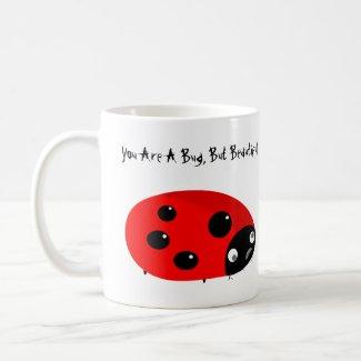 Coffee Mug With A Bug