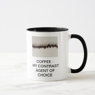 COFFEE - MY CONTRAST AGENT OF CHOICE MUG
