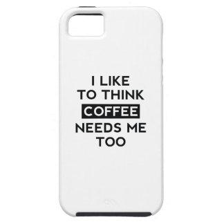 Coffee Needs Me Too iPhone SE/5/5s Case