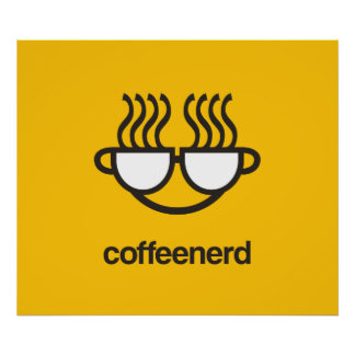 Coffee Nerd print / poster
