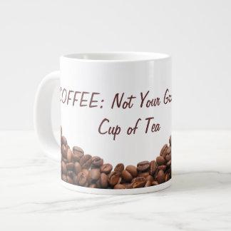 Coffee: Not Your Grandma's Cup of Tea Coffee Mug