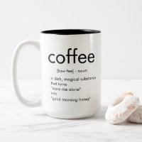 coffee - noun - Two-Tone coffee mug