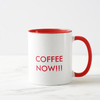 COFFEE NOW!!! MUG