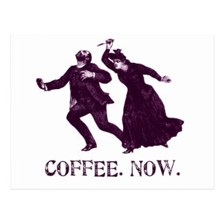 COFFEE. NOW. POSTCARD