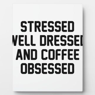 Coffee Obsessed Plaque