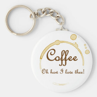 Coffee - Oh How I Love Thee! Basic Round Button Keychain