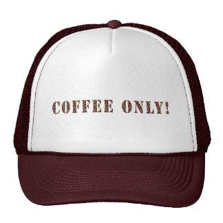 Coffee Only! Trucker Hat
