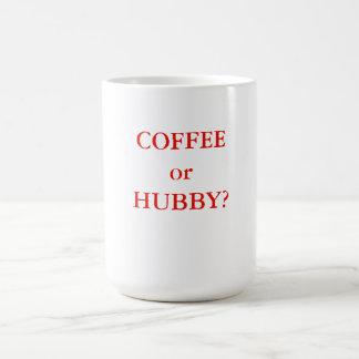 COFFEE or HUBBY? Coffee Mug