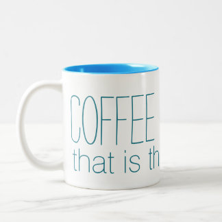 COFFEE OR LIQUOR custom mugs