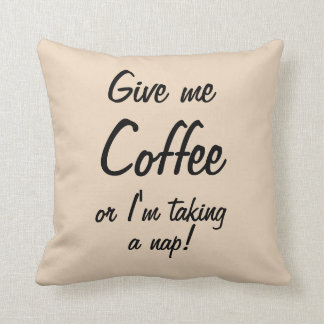 Coffee or Nap? Pillow