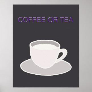 Coffee or Tea Poster