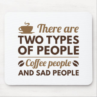 Coffee People Mouse Pad