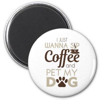 Coffee Pet My Dog 2 Inch Round Magnet