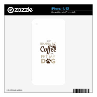 Coffee Pet My Dog Decals For iPhone 4