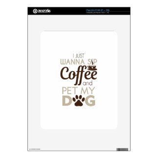 Coffee Pet My Dog Skin For The iPad
