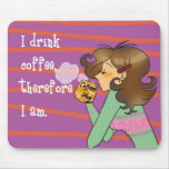 Coffee philosophy mouse pad
