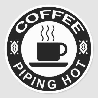 COFFEE - PIPING HOT CLASSIC ROUND STICKER