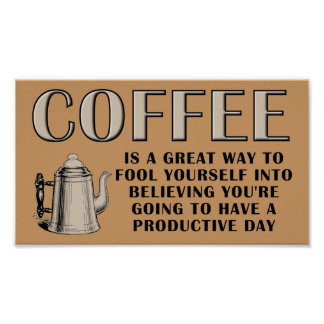 Coffee Productivity Poster