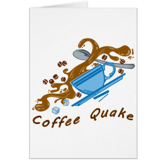 Coffee Quake Card