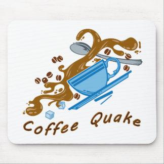 Coffee Quake Mouse Pads