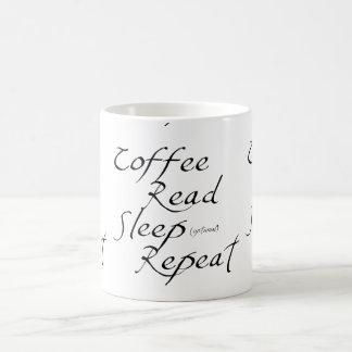 Coffee, Read, Sleep, Repeat - Choose Color Coffee Mug